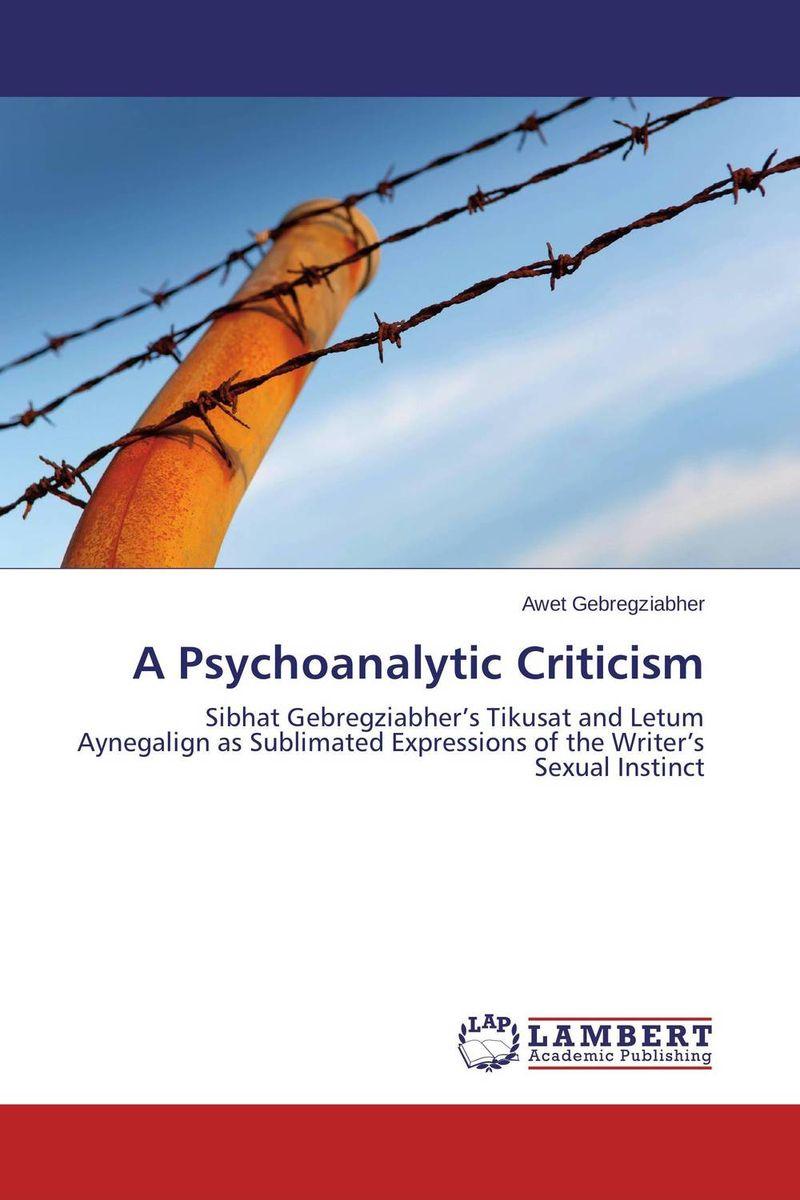 A Psychoanalytic Criticism