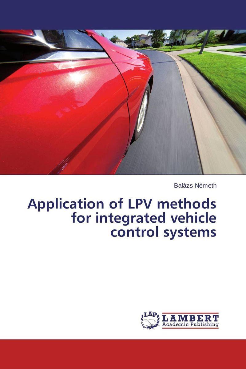 Balazs Nemeth Application of LPV methods for integrated vehicle control systems mukhzeer mohamad shahimin and kang nan khor integrated waveguide for biosensor application