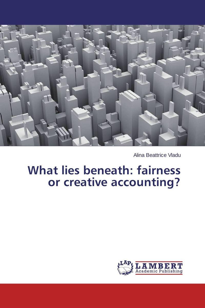 What lies beneath: fairness or creative accounting?