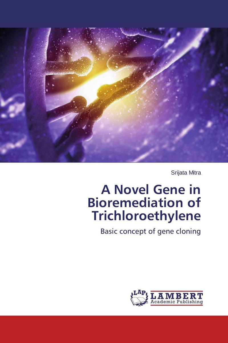 A Novel Gene in Bioremediation of Trichloroethylene