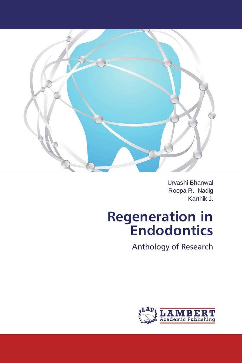 Regeneration in Endodontics
