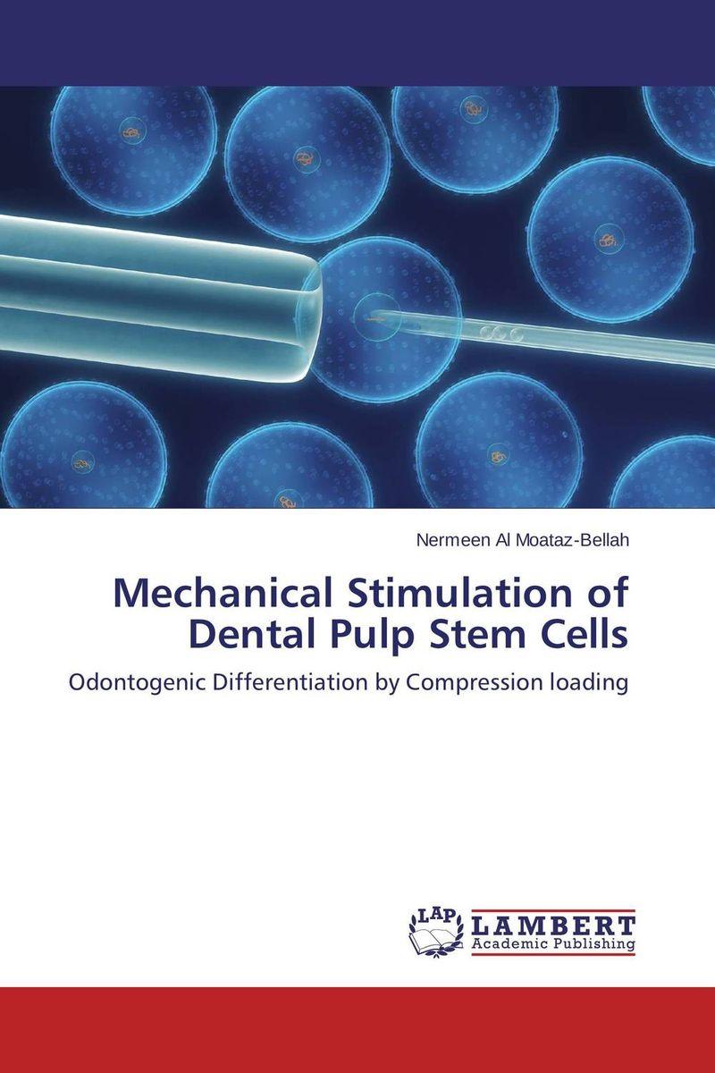 Mechanical Stimulation of Dental Pulp Stem Cells