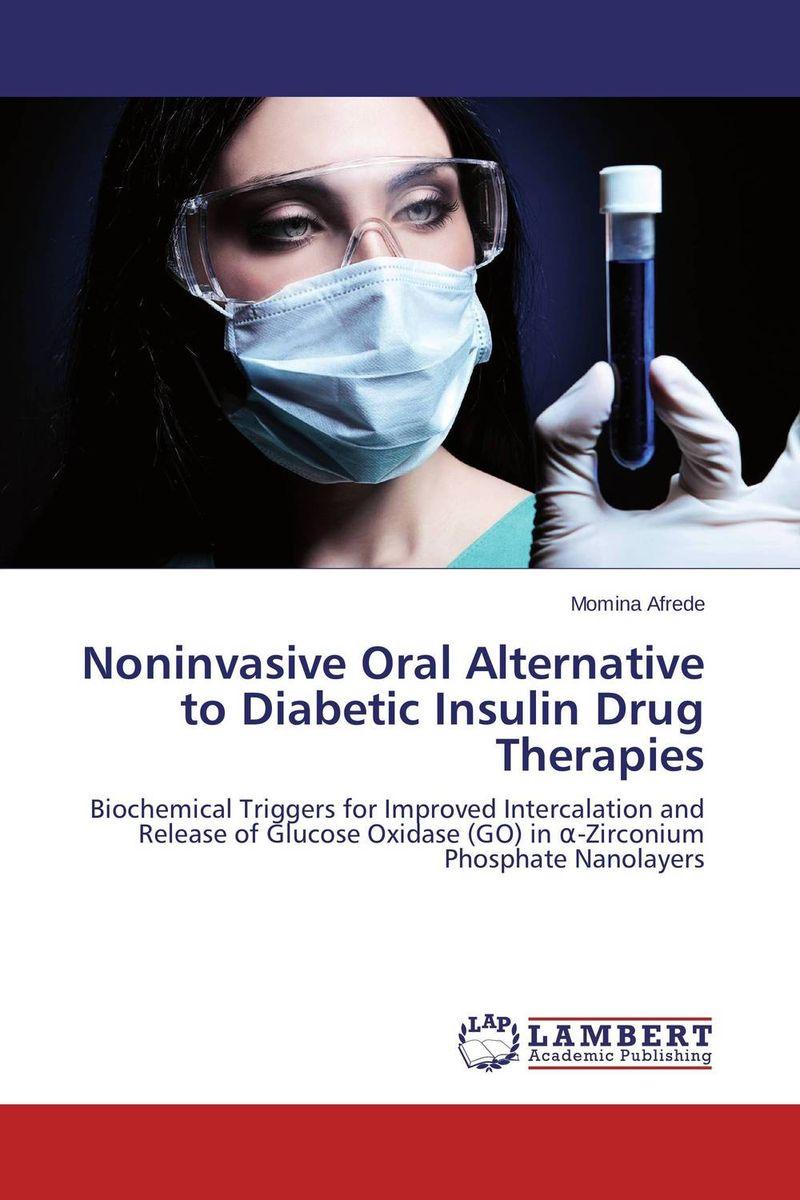 Momina Afrede Noninvasive Oral Alternative to Diabetic Insulin Drug Therapies shailendra singh amlan mishra and raghvendra sharma gastroretentive drug delivery system for oral anti diabetic agents