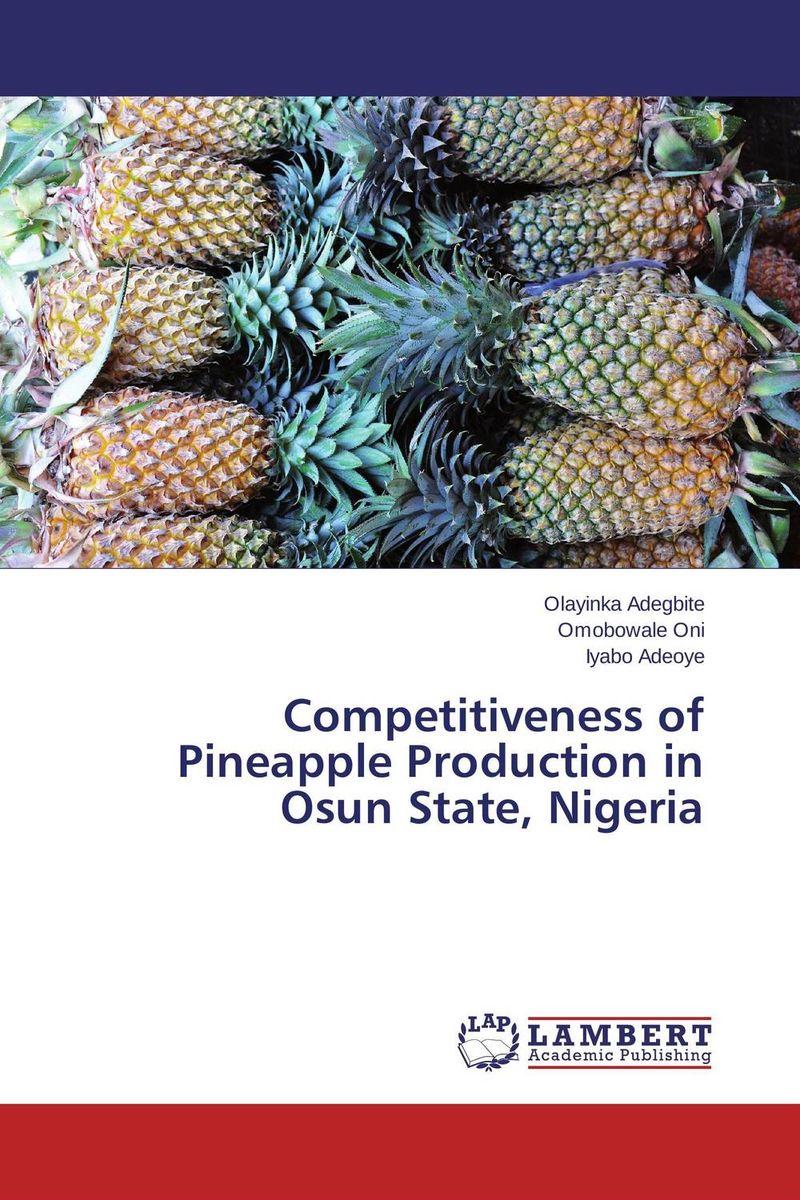Olayinka Adegbite,Omobowale Oni and Iyabo Adeoye Competitiveness of Pineapple Production in Osun State, Nigeria oni namerenno priblizhayut carstvo antixrista