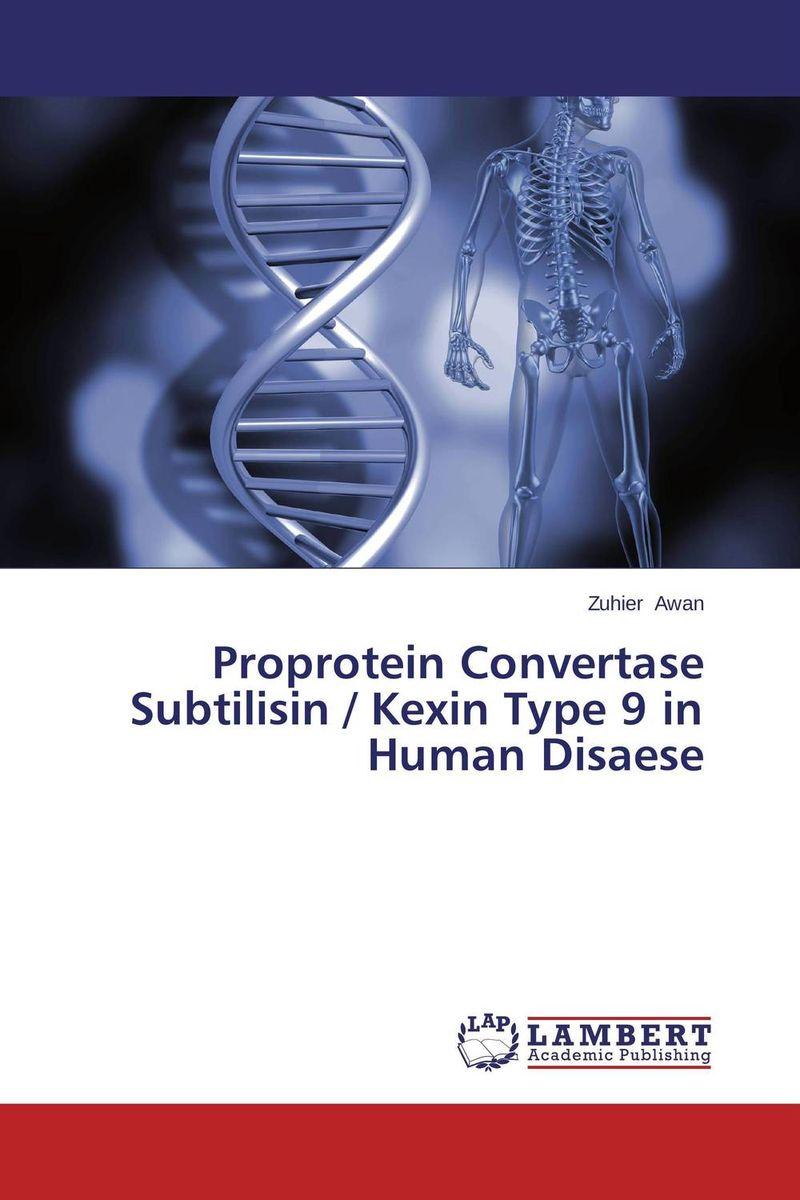 Proprotein Convertase Subtilisin / Kexin Type 9 in Human Disaese