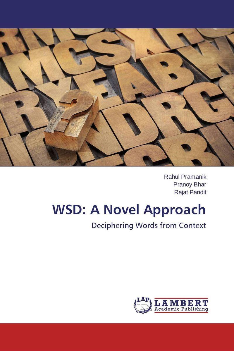 WSD: A Novel Approach