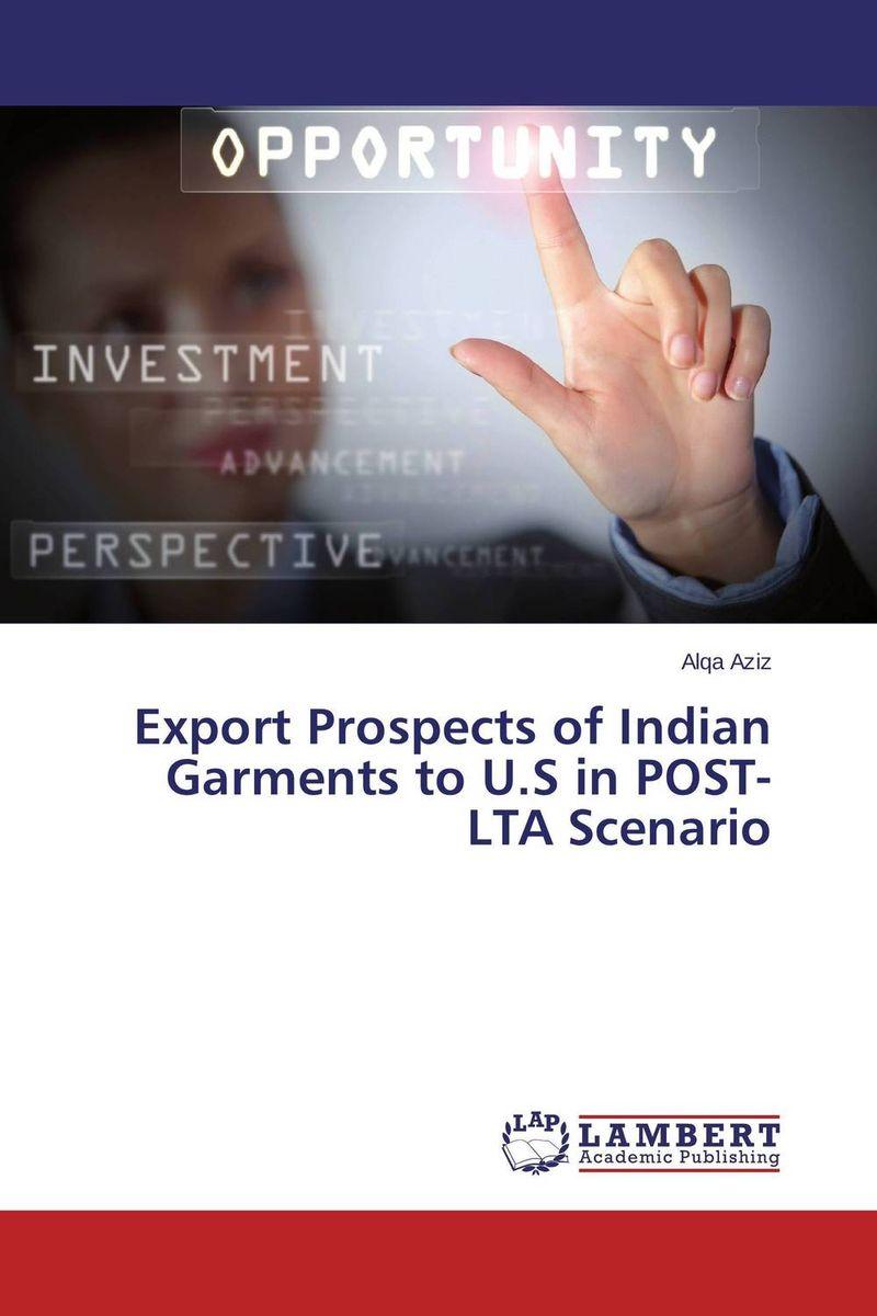 Export Prospects of Indian Garments to U.S in POST-LTA Scenario