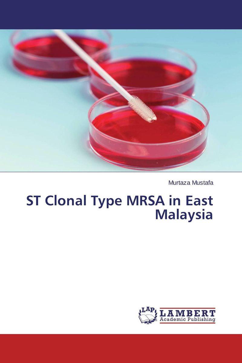 ST Clonal Type MRSA in East Malaysia