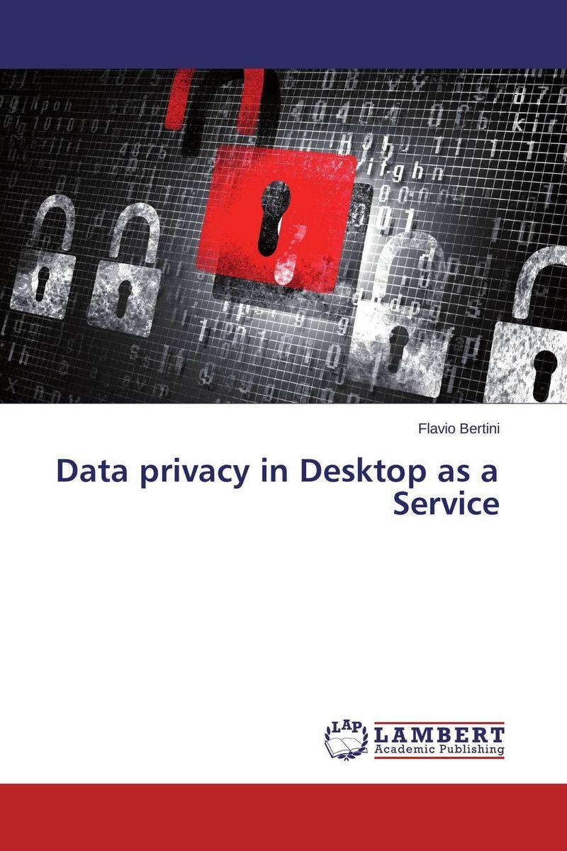 Data privacy in Desktop as a Service