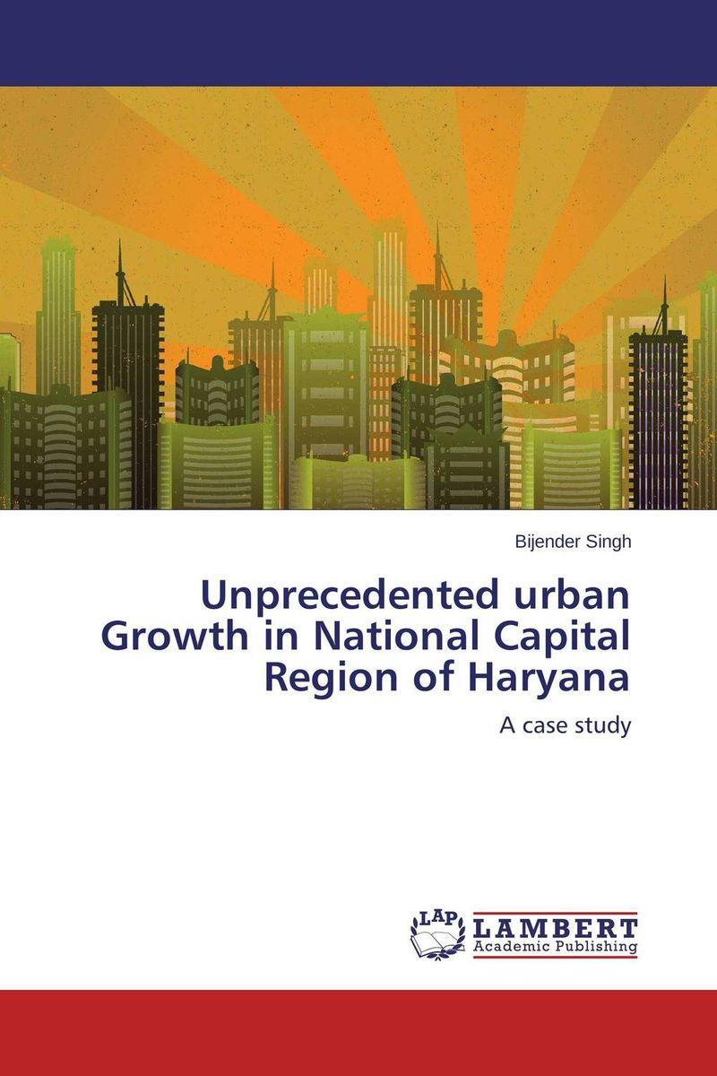 Bijender Singh Unprecedented urban Growth in National Capital Region of Haryana ranbir singh and amarjit singh status of haryana tourism