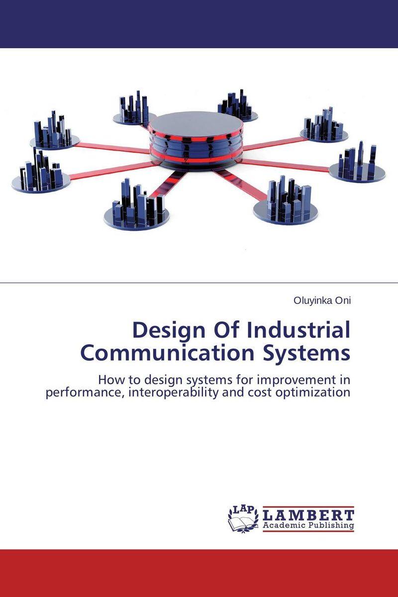 Oluyinka Oni Design Of Industrial Communication Systems oni namerenno priblizhayut carstvo antixrista