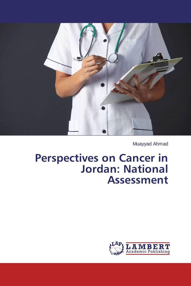 Perspectives on Cancer in Jordan: National Assessment