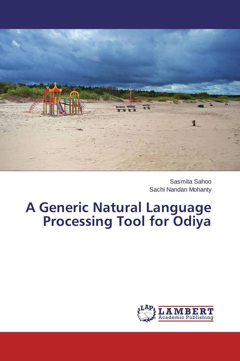 A Generic Natural Language Processing Tool for Odiya