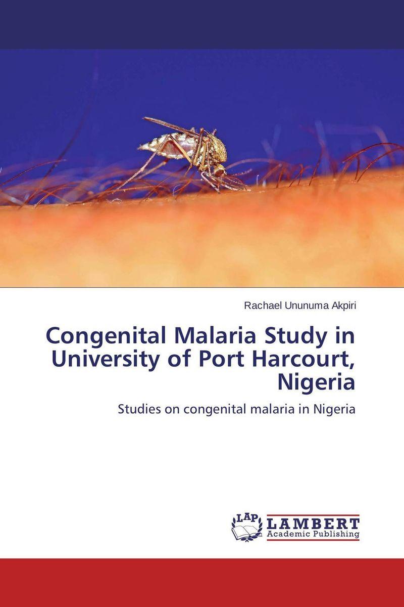 Congenital Malaria Study in University of Port Harcourt, Nigeria