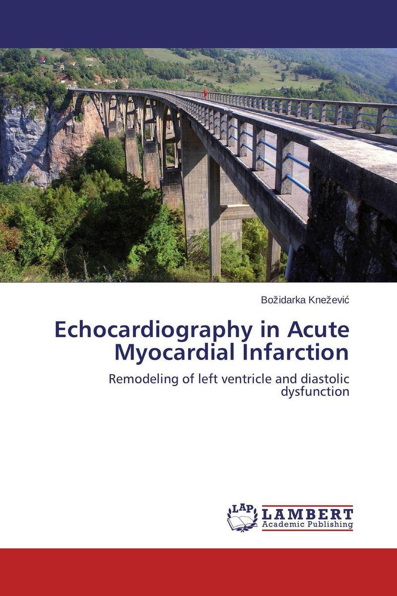 Echocardiography in Acute Myocardial Infarction