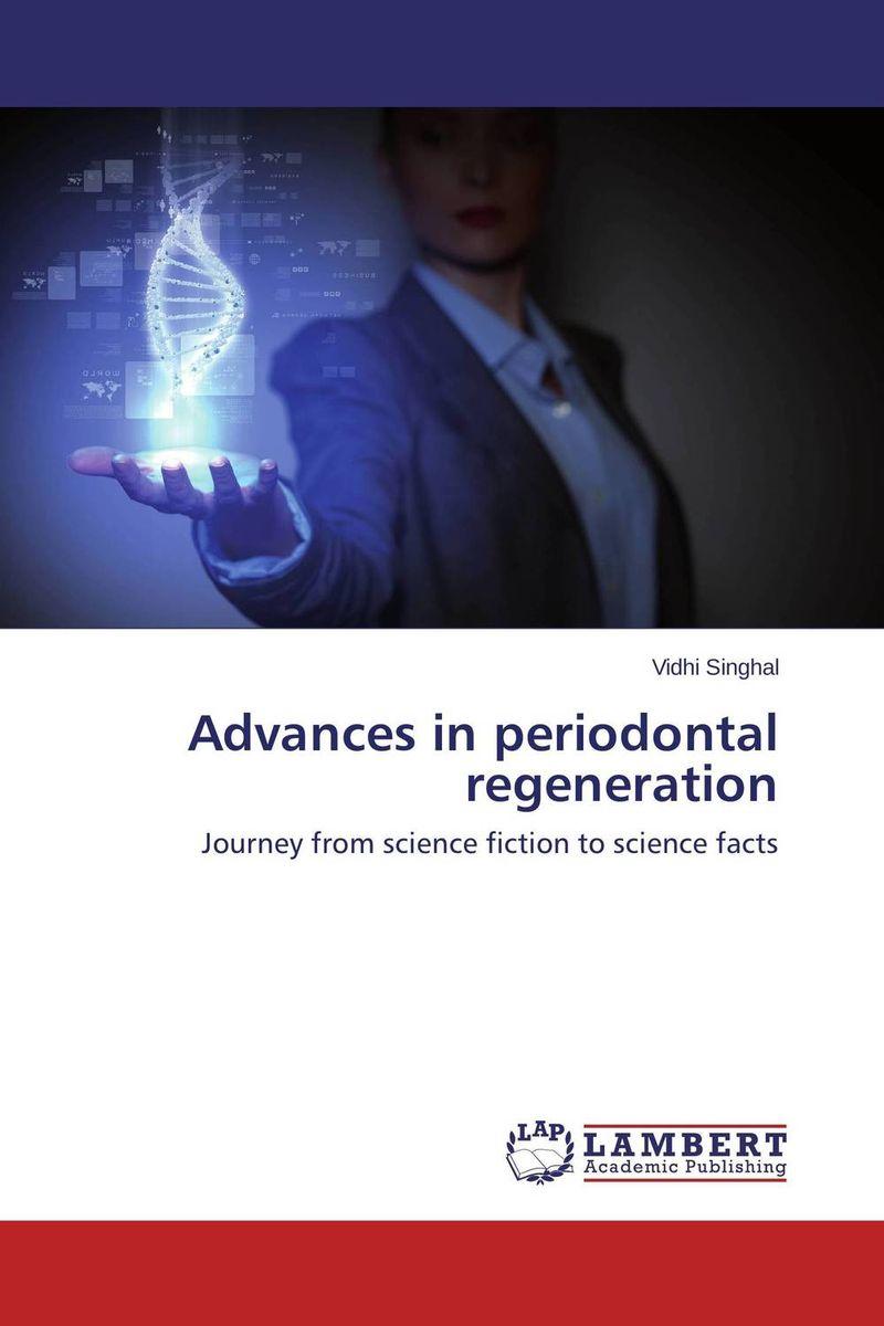 Advances in periodontal regeneration