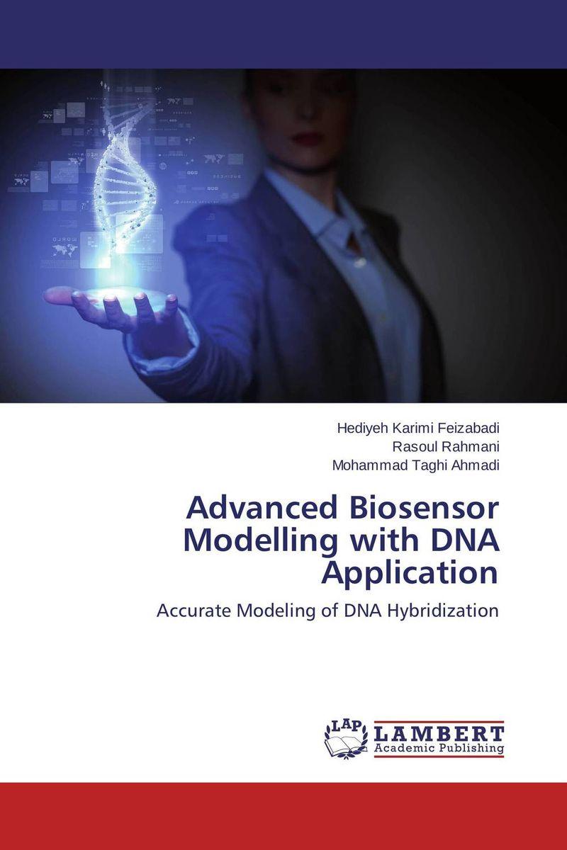 Hediyeh Karimi Feizabadi,Rasoul Rahmani and Mohammad Taghi Ahmadi Advanced Biosensor Modelling with DNA Application mukhzeer mohamad shahimin and kang nan khor integrated waveguide for biosensor application