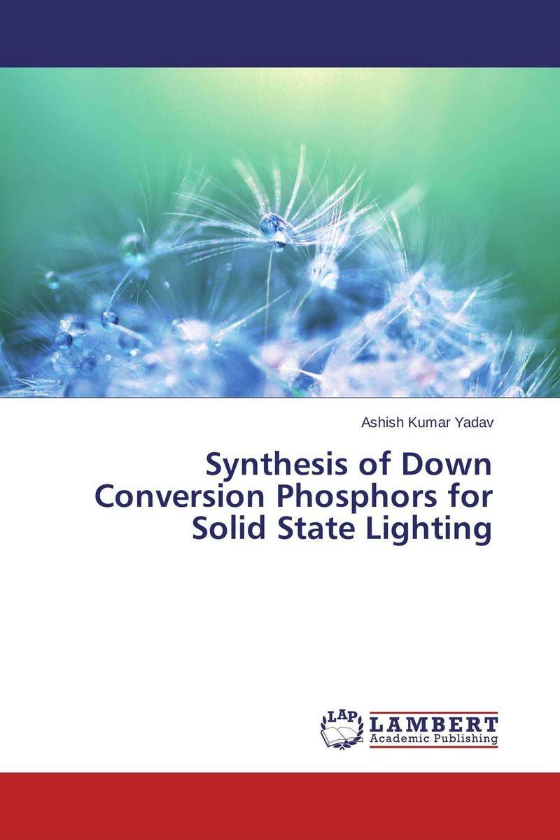 Ashish Kumar Yadav Synthesis of Down Conversion Phosphors for Solid State Lighting jyoti yadav arvind kumar and lalit kumar molecular characterization of lactamase e coli and klebsiella spp