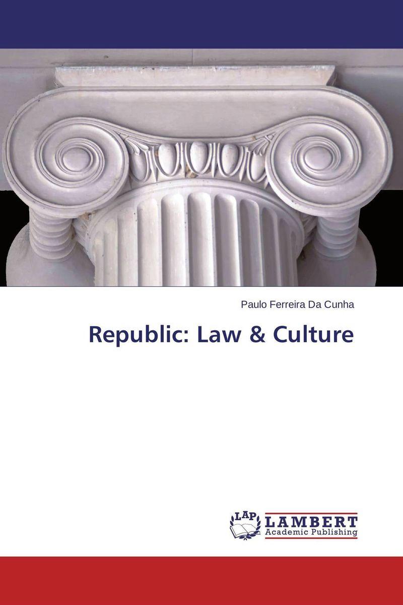 Paulo Ferreira Da Cunha Republic: Law & Culture selenga hd860d 2003