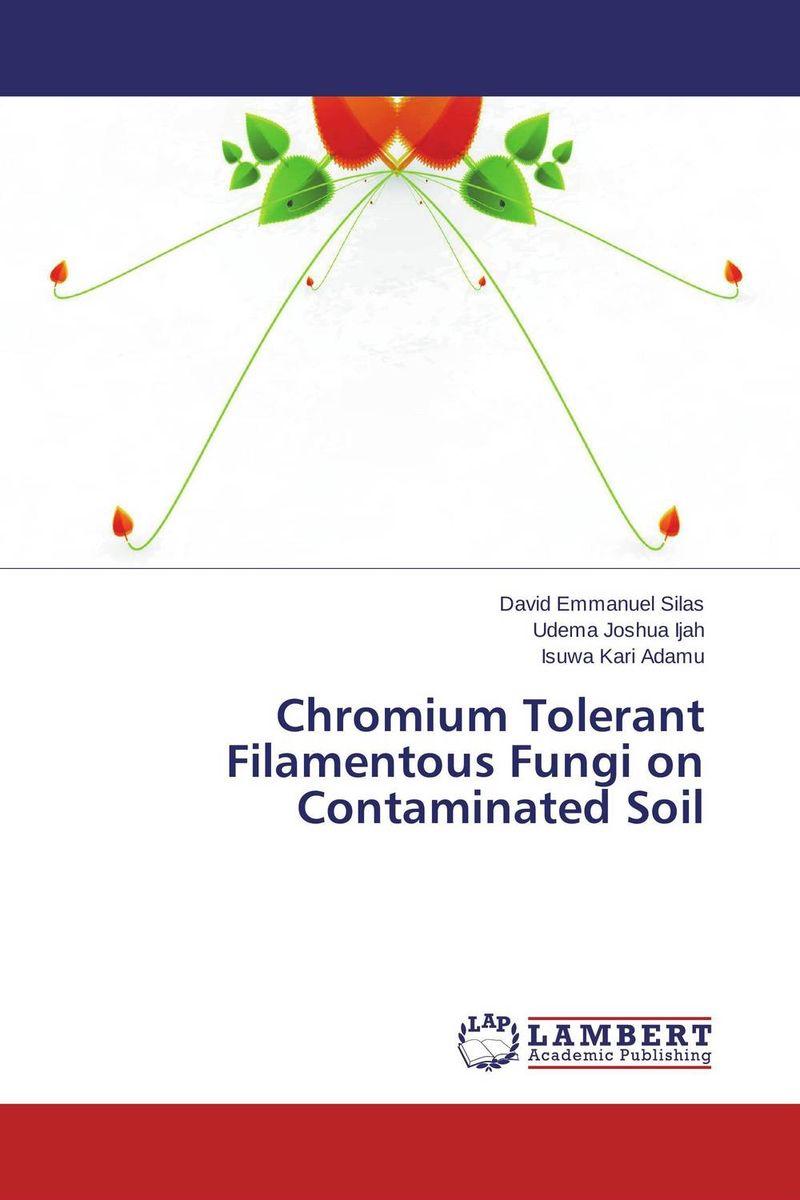 Chromium Tolerant Filamentous Fungi on Contaminated Soil