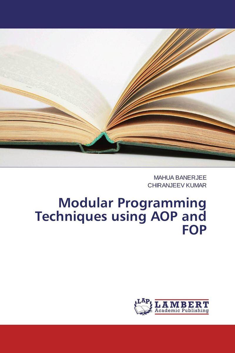 Modular Programming Techniques using AOP and FOP