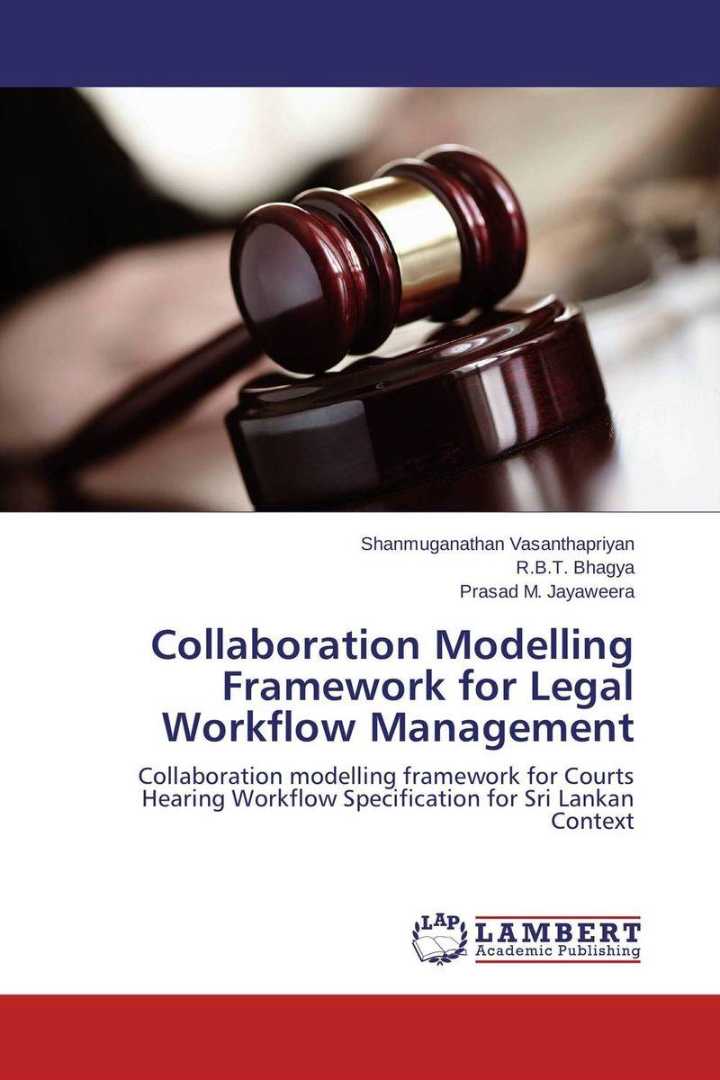 Collaboration Modelling Framework for Legal Workflow Management