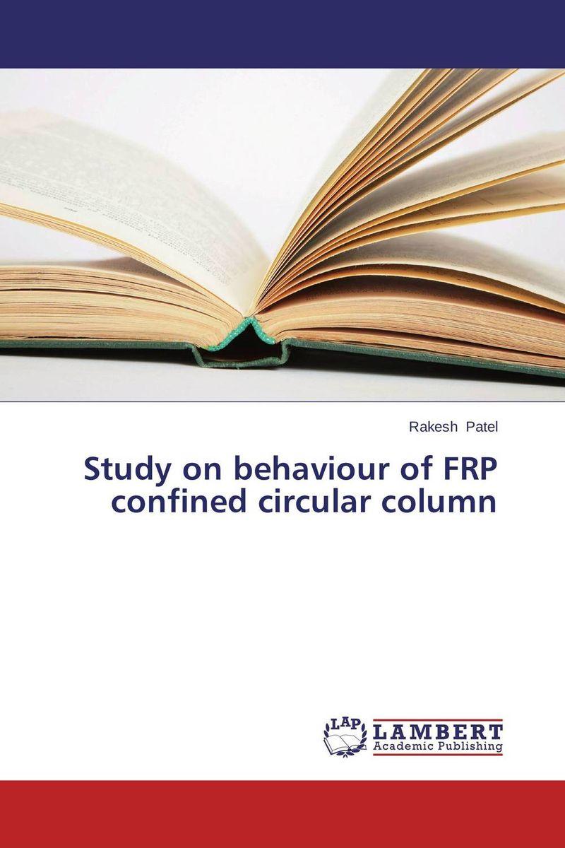 Rakesh Patel Study on behaviour of FRP confined circular column rakesh kumar balbir singh kaith and anshul sharma psyllium based polymer and their salt resistant swelling behaviour