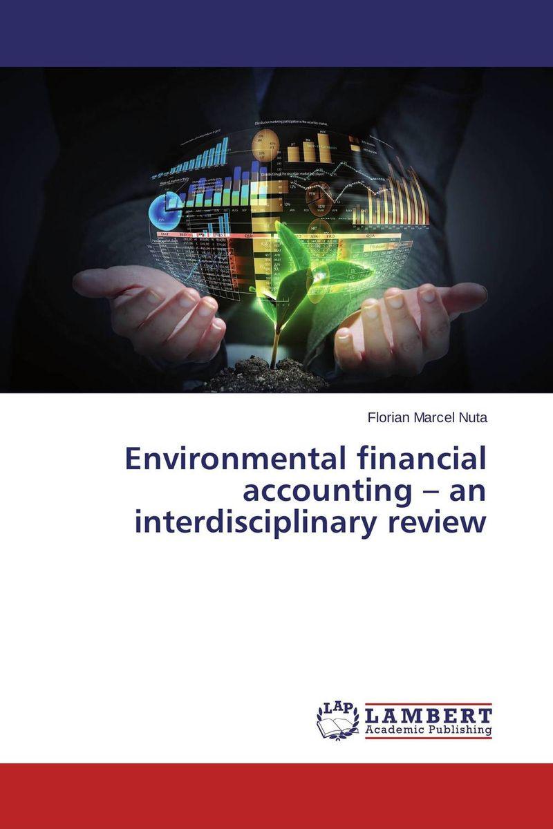 Environmental financial accounting – an interdisciplinary review