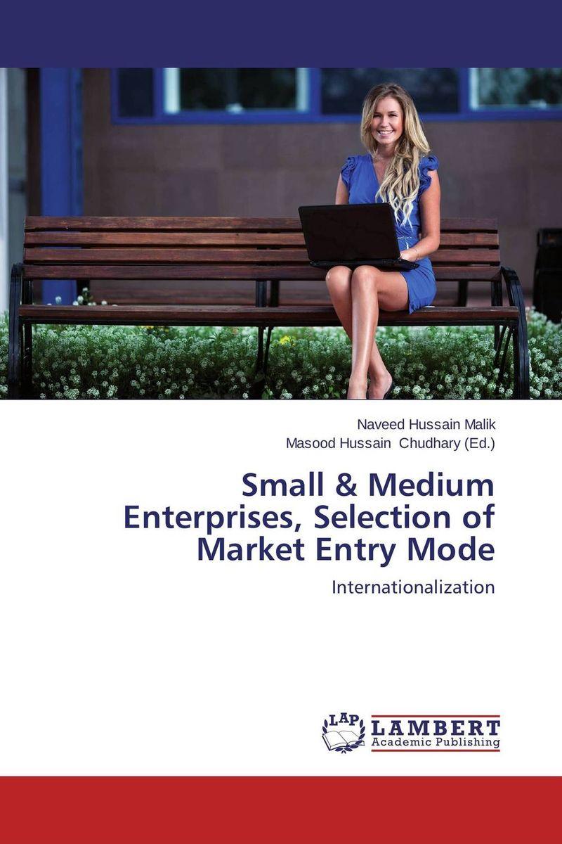 Small & Medium Enterprises, Selection of Market Entry Mode