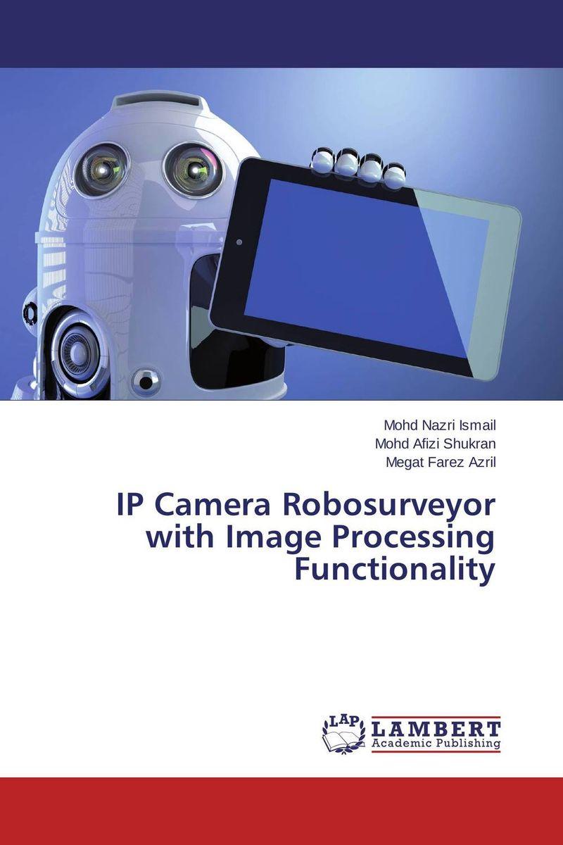 IP Camera Robosurveyor with Image Processing Functionality