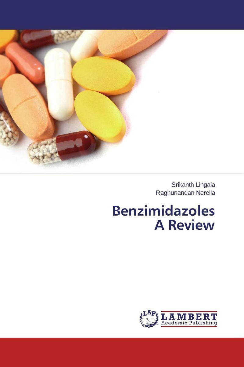 Benzimidazoles A Review