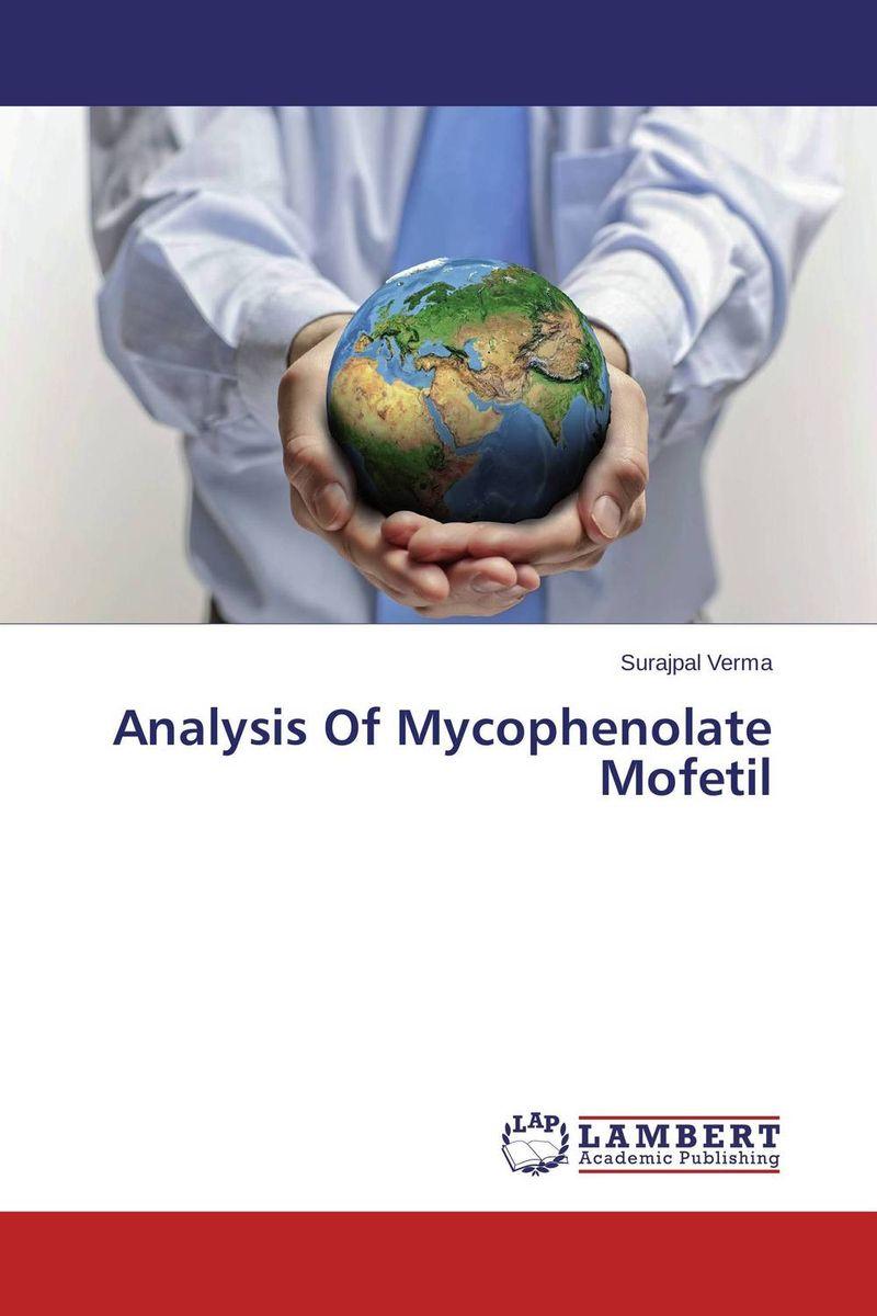 Surajpal Verma Analysis Of Mycophenolate Mofetil