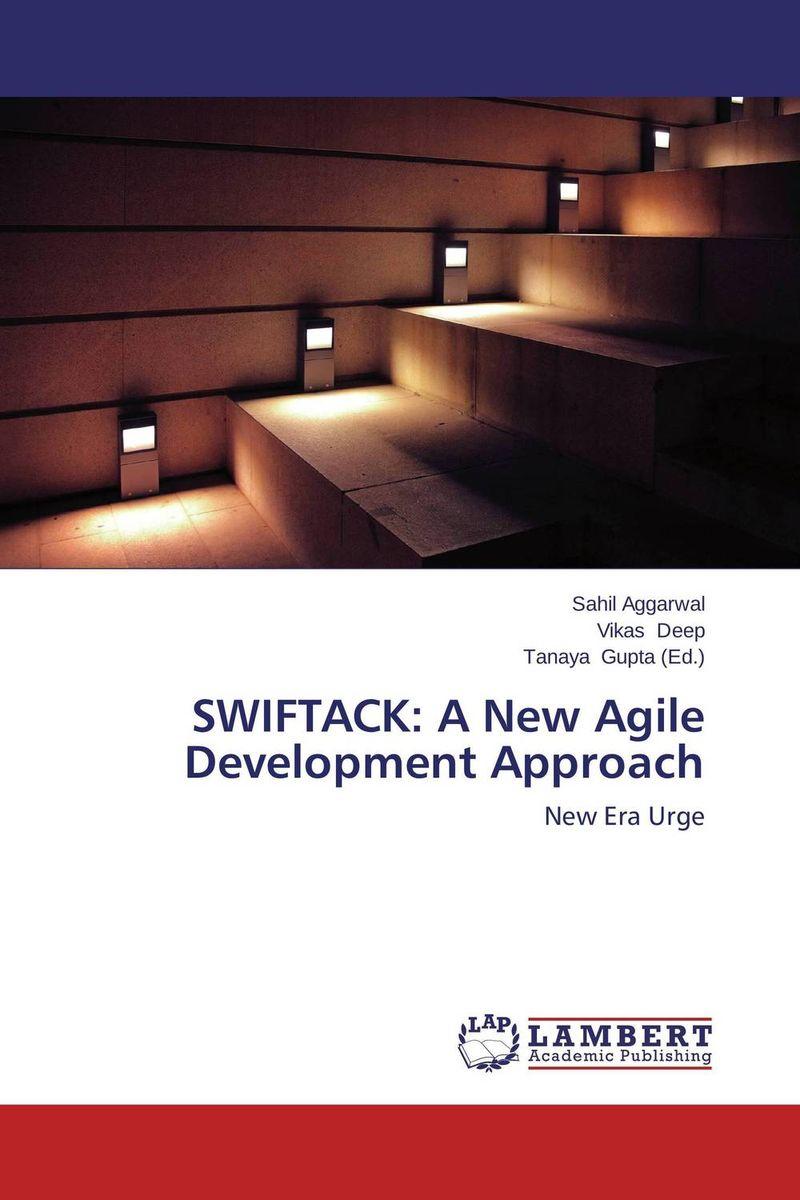 SWIFTACK: A New Agile Development Approach