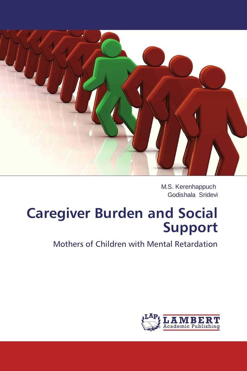 Caregiver Burden and Social Support