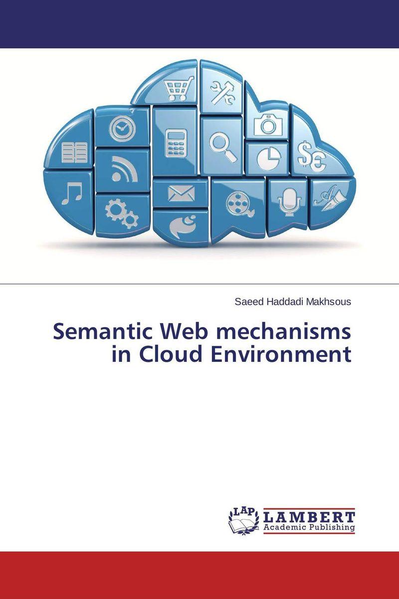 Semantic Web mechanisms in Cloud Environment