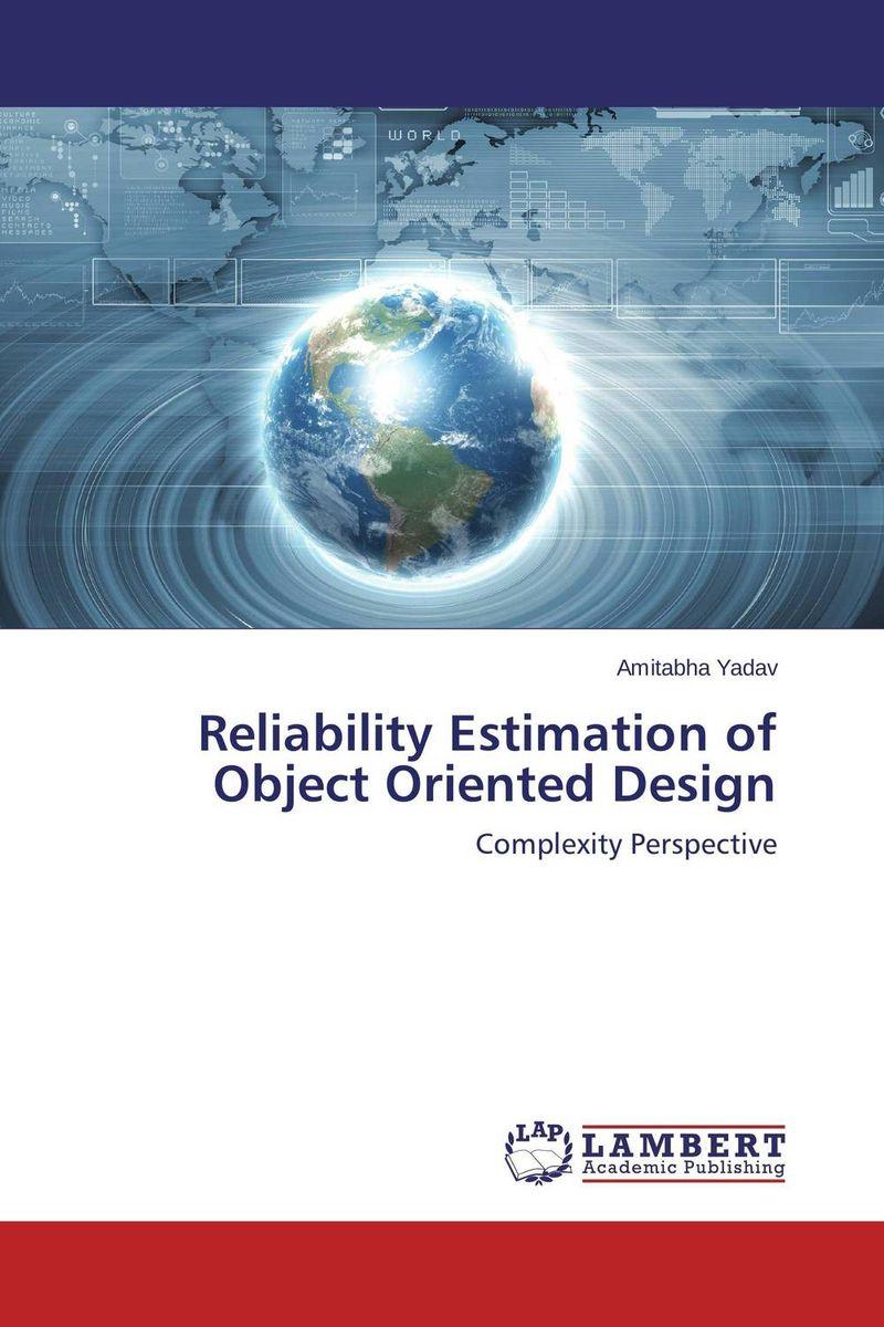 Amitabha Yadav Reliability Estimation of Object Oriented Design