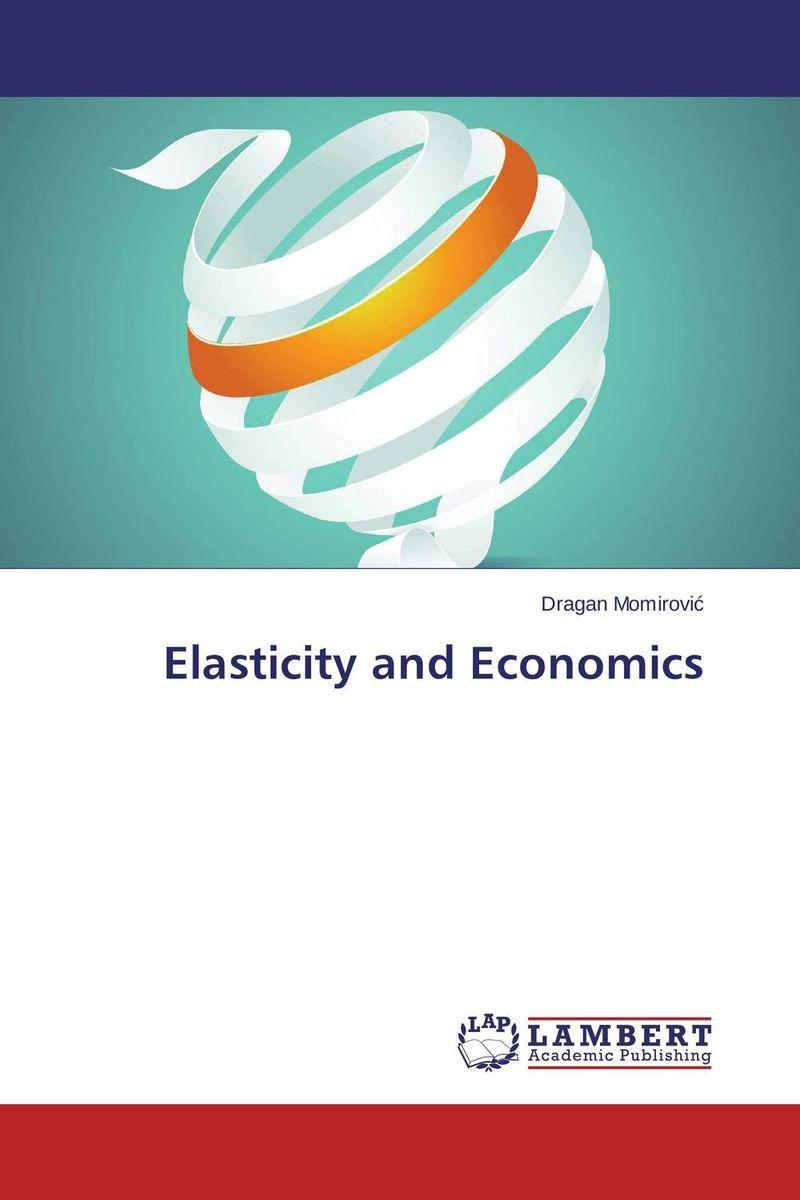 Elasticity and Economics