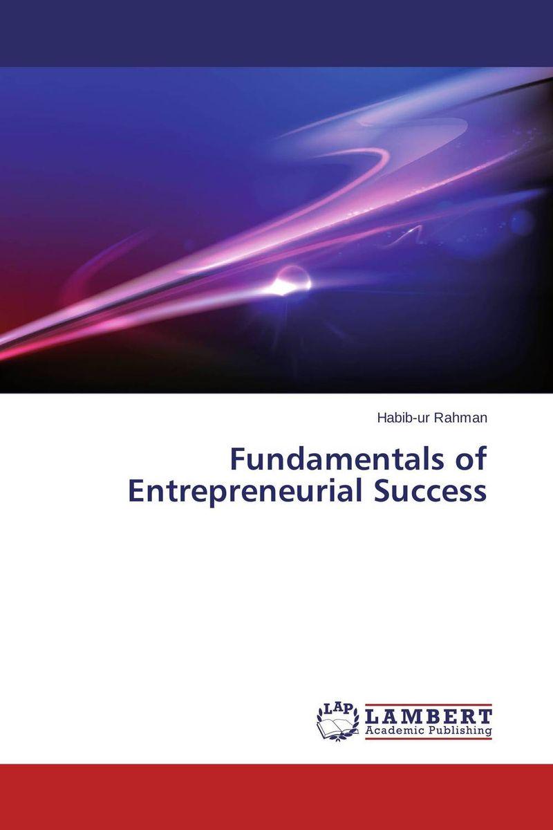 Fundamentals of Entrepreneurial Success