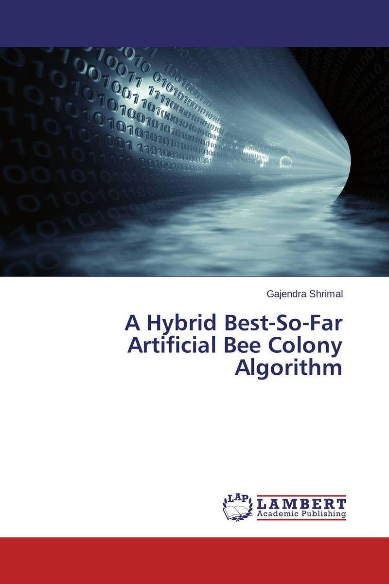 A Hybrid Best-So-Far Artificial Bee Colony Algorithm