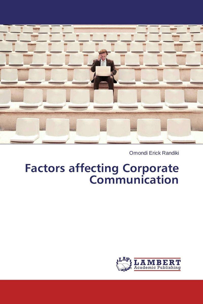 Factors affecting Corporate Communication