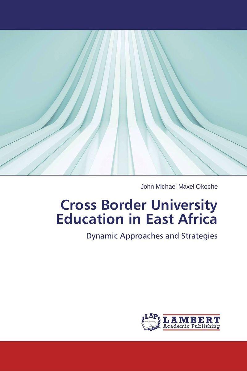 Cross Border University Education in East Africa