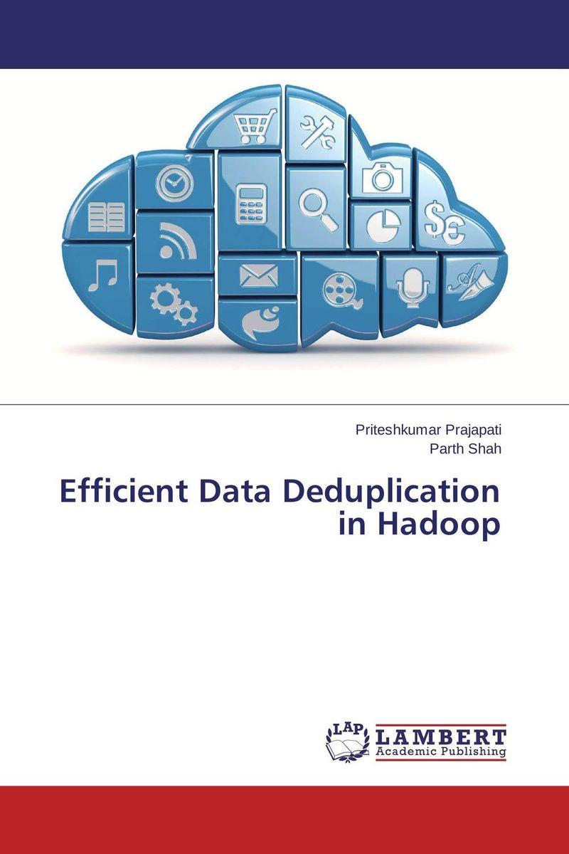 Efficient Data Deduplication in Hadoop