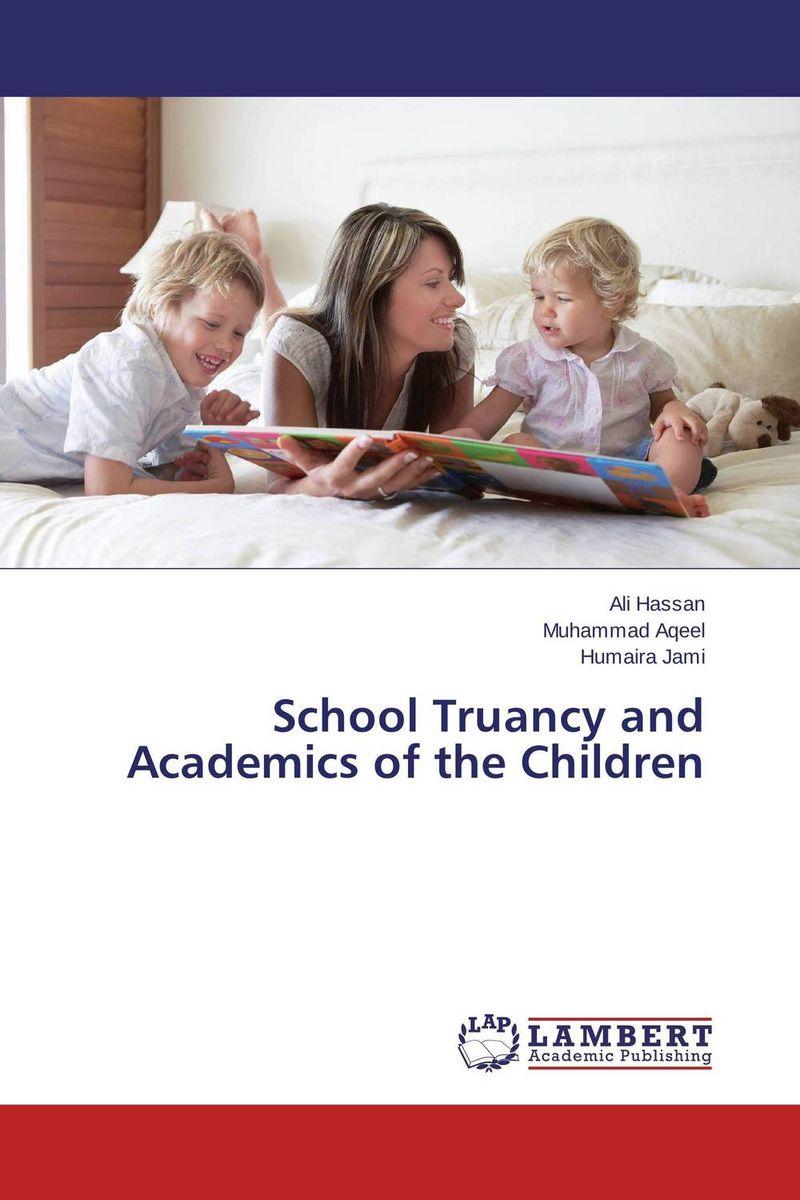 School Truancy and Academics of the Children