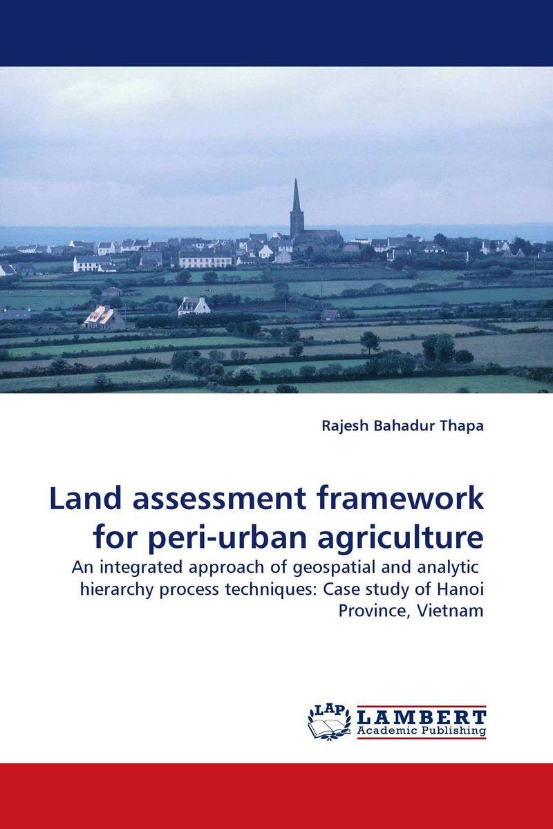 Land assessment framework for peri-urban agriculture