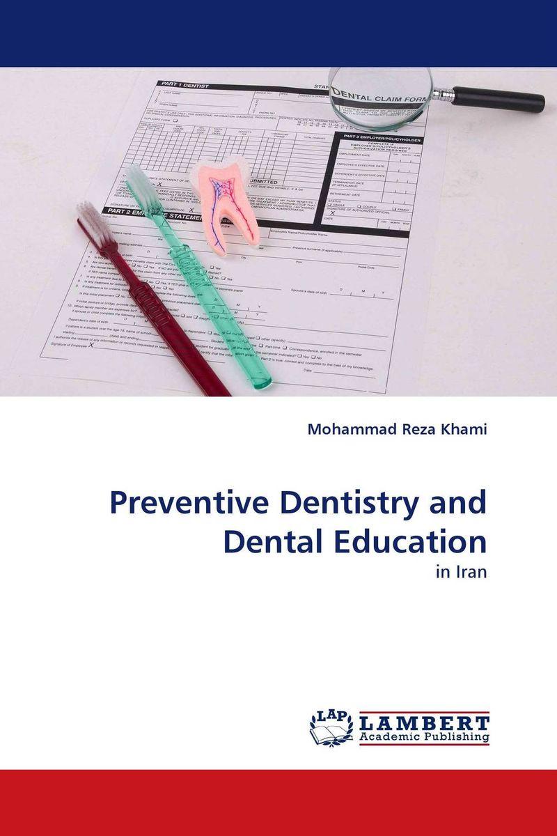 Preventive Dentistry and Dental Education