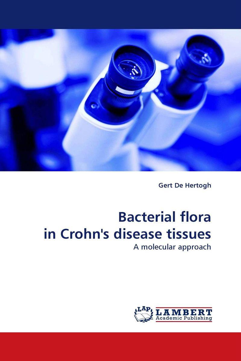 Bacterial flora in Crohn''s disease tissues