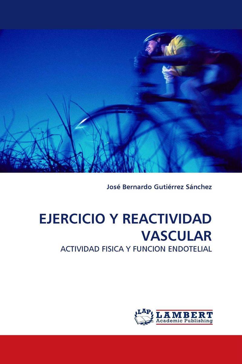 EJERCICIO Y REACTIVIDAD VASCULAR
