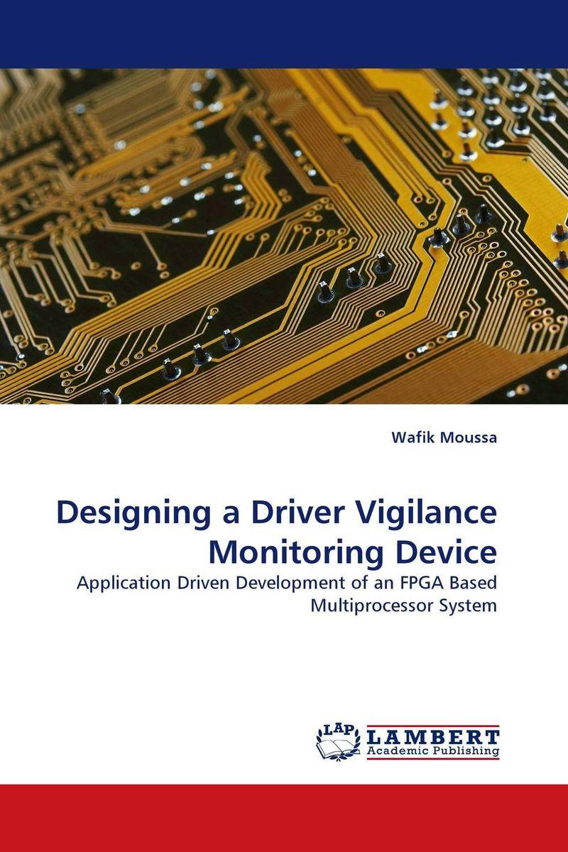 Designing a Driver Vigilance Monitoring Device