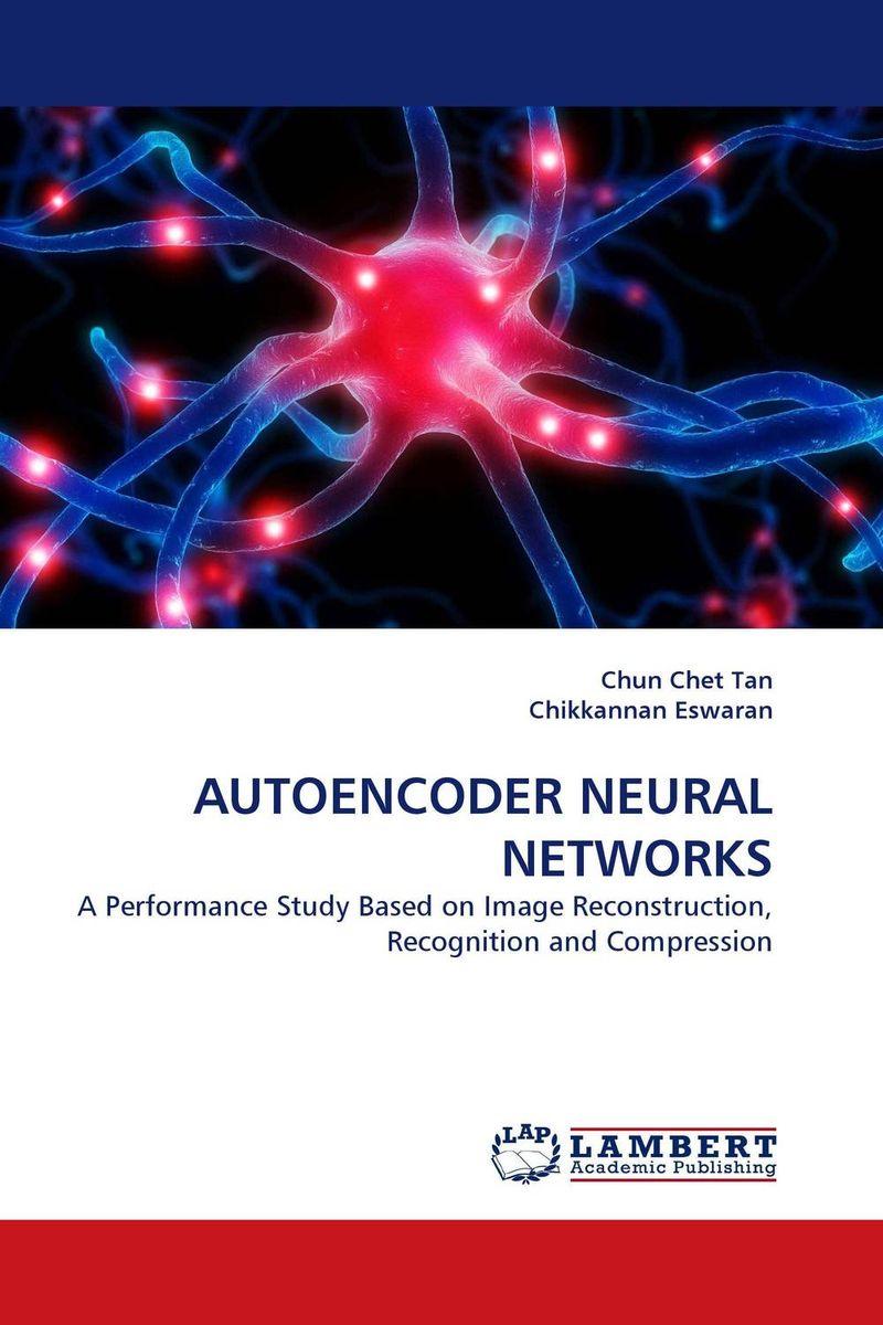 AUTOENCODER NEURAL NETWORKS