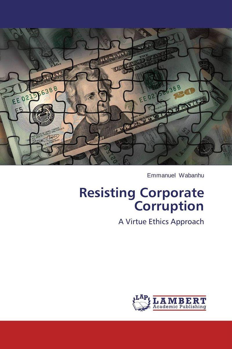 Resisting Corporate Corruption